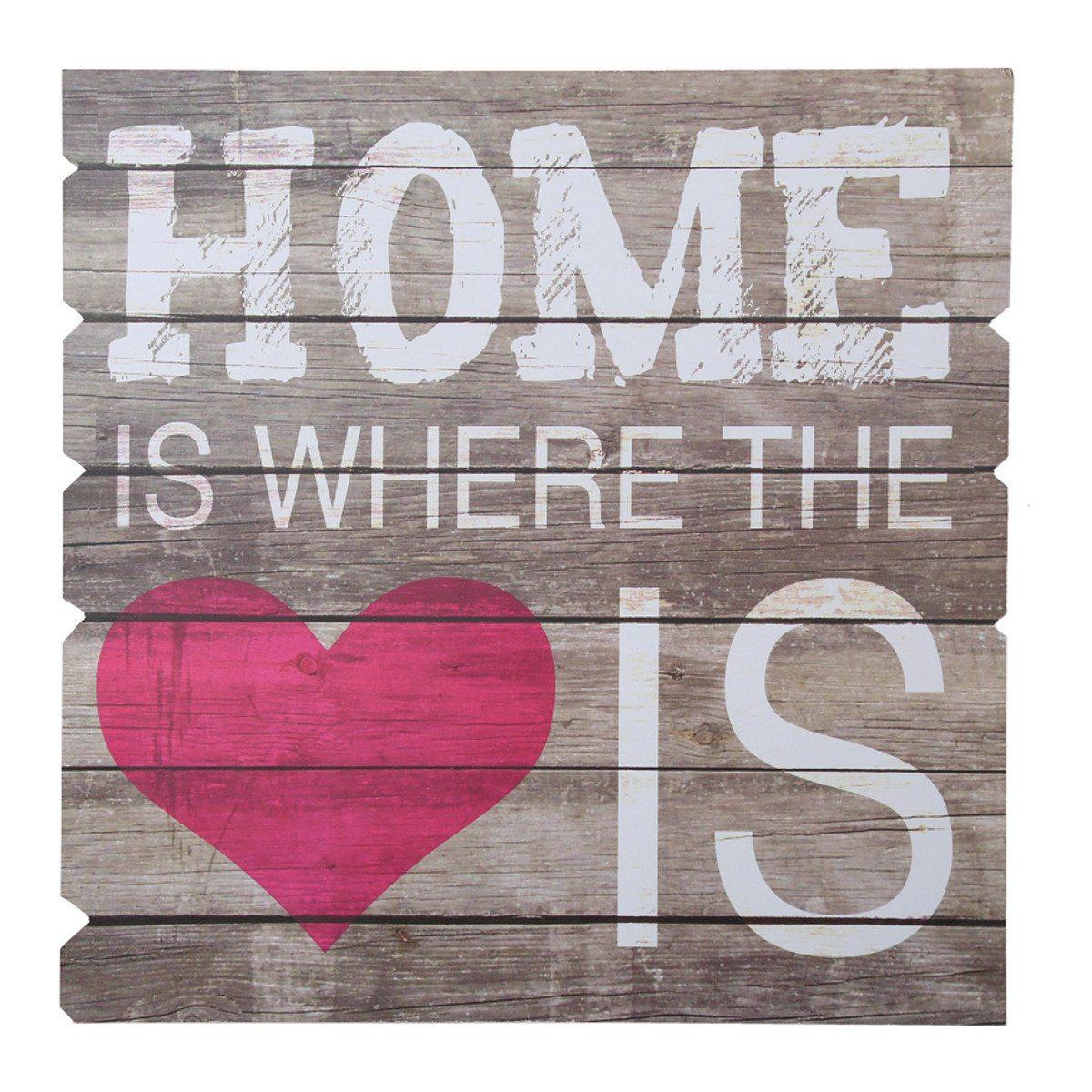 Home Is Where The Heart Is - træskilt